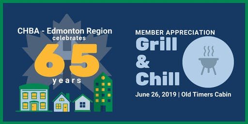 CHBA - ER 65 Year Anniversary Member Grill & Chill