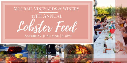 11th Annual Lobster Feed at McGrail Vineyards