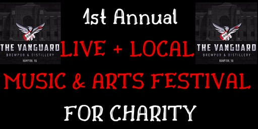 1st Annual Live + Local Music & Arts Festival for Charity!  9 local bands