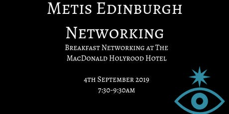 Metis Edinburgh - September Breakfast Networking tickets
