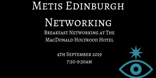 Metis Edinburgh - September Breakfast Networking