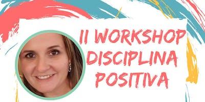 II Workshop Disciplina Positiva [Curitiba]