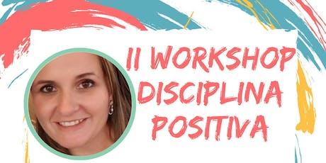 II Workshop Disciplina Positiva [Curitiba] ingressos