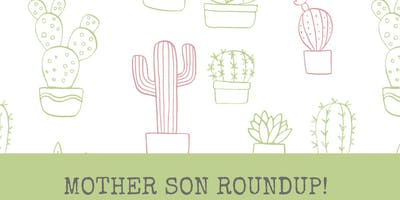 Mother Son Roundup