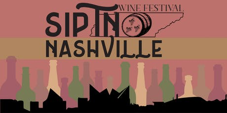 2019 SipTN Wine Festival tickets