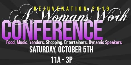 A Woman's Work Women's Empowerment Conference tickets