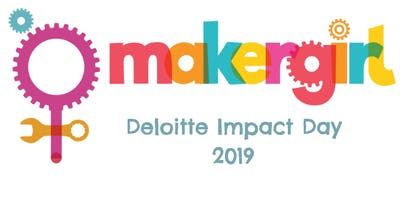 MakerGirl x Deloitte Impact Day (Morning Session)
