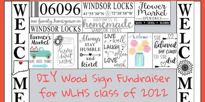 DIY Wood Sign Fundraiser for WLHS class of 2022