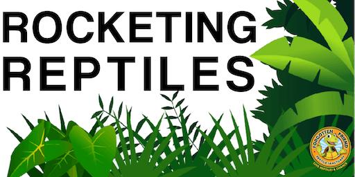 Rocketing Reptiles