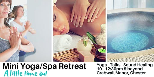 Mini Spa/ Yoga Retreat - FULLY BOOKED (see details for other dates)