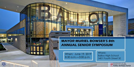 Mayor Muriel Bowser's 8th Annual Senior Symposium