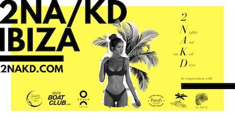 2NA/KD IBIZA tickets