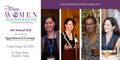 Texas Women Rainmakers 6th Annual CLE tickets