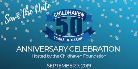 Childhaven's 50th Anniversary Celebration tickets