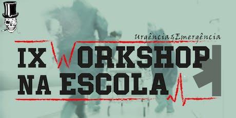 IX Workshop na Escola - 26/07 ingressos