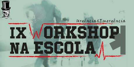 IX Workshop na Escola - 05/07 tickets