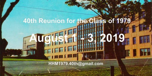 HHM Class of 1979 - 40th Reunion