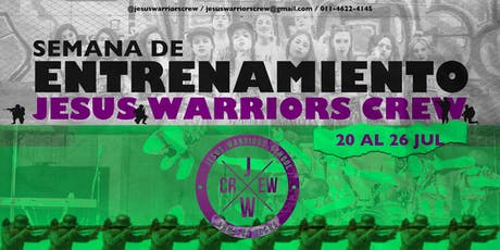 Semana de Entrenamiento Evangelismo Urbano Jesus Warriors  entradas