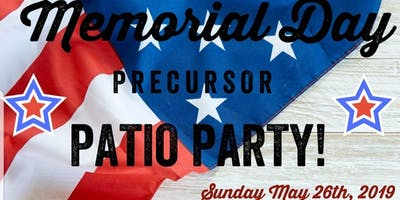 Memorial Day Pre Cursor Patio Party