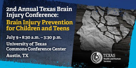 2nd Annual Texas Brain Injury Conference: Brain Injury Prevention for Children & Teens tickets