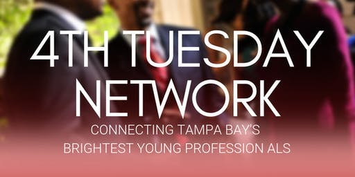 4TH Tuesday Network in Tampa
