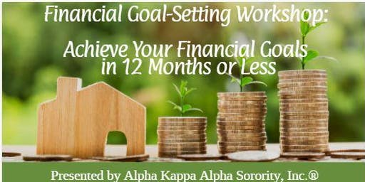 Achieve your Financial Goals in 12 months or Less