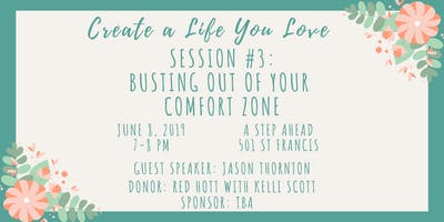 Create a Life You Love Session #3: Busting Out of Your Comfort Zone