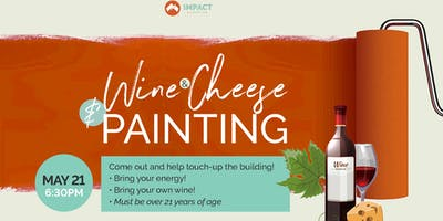 Wine & Cheese & Painting by Impact Church
