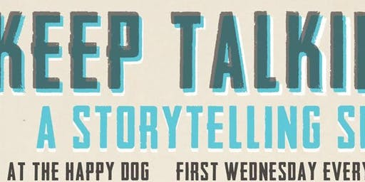 Keep Talking: A Storytelling Show