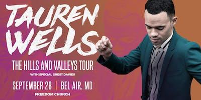 Tauren Wells | The Hills and Valleys Tour | Bel Air, MD
