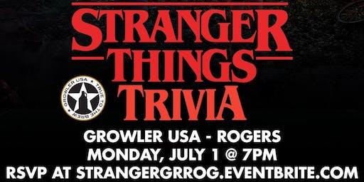 Stranger Things Trivia at Growler USA Rogers