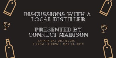 Connect Madison | Discussions with a Local Distiller