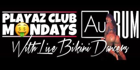 Playaz Club Monday's tickets