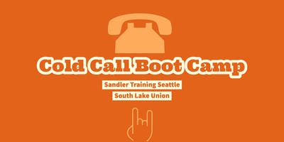 Cold Call Boot Camp and Happy Hour Networking