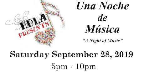 HDLA Presents...Una Noche de Música tickets