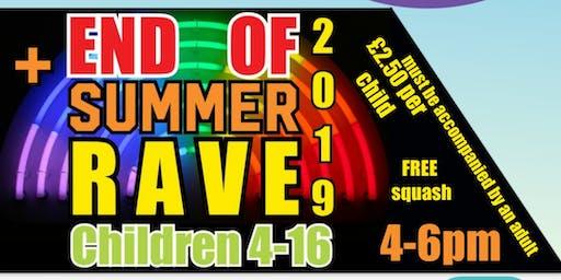 End of Summer R A V E