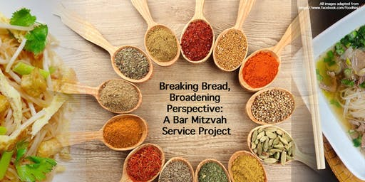 Breaking Bread, Broadening Perspective: A Bar Mitzvah Service Project