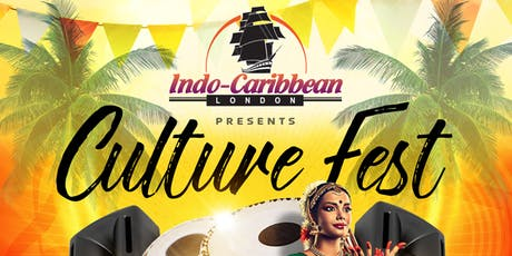 Indo Caribbean London Presents - Culture Fest tickets