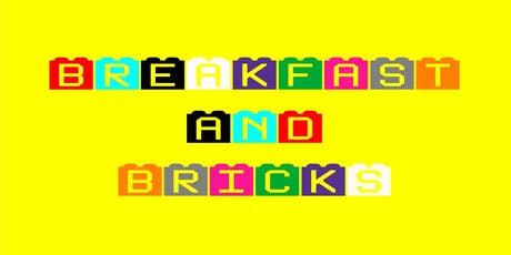 Breakfast and Bricks tickets