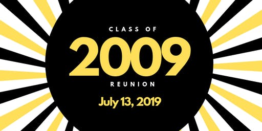Class of 2009- 10 Year Reunion