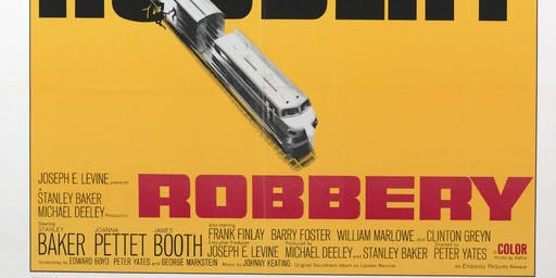 Film Screening: Robbery (1967) stars Stanley Baker, directed by Peter Yates