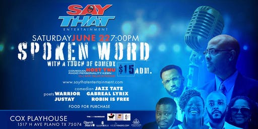 SayThat:Spoken Word with a Touch of Comedy