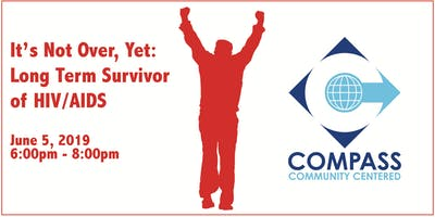 It's not over, yet; Long Term Survivors of HIV/AIDS