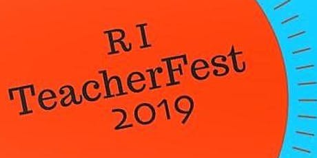 RI TeacherFest 2019 tickets