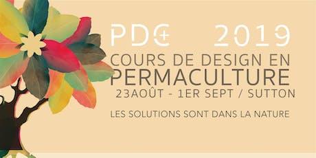 Certificat de design en permaculture - PDC+ 2019 billets