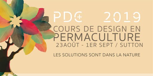 Certificat de design en permaculture - PDC+ 2019