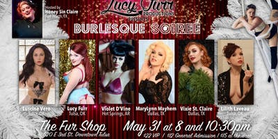Lucy Furr presents Burlesque Soirèe *TWO SHOWS!*