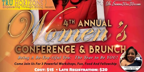 Tru' Horizons, Inc. 4th Annual Women's Conference and Bunch tickets
