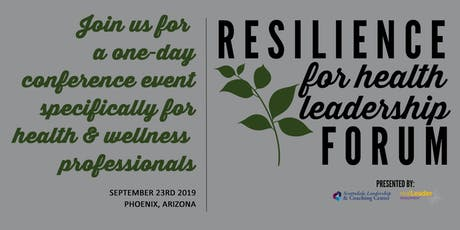 Resilience for Health Leadership Forum tickets