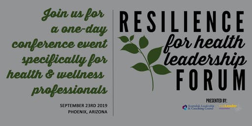 Resilience for Health Leadership Forum